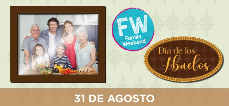 Family Weekend «Día de los abuelos»