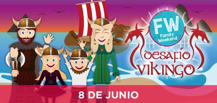 Family Weekend «Desafío Vikingo».