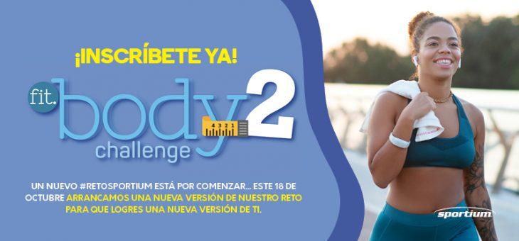 Fit Body Challenge está de regreso, ¡acepta el reto y logra una mejor versión de ti!
